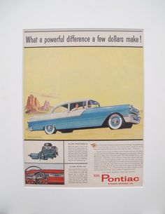 "1955 Matted American Pontiac Car Advertisement, Strato-Streak V8. A fabulous lithographic car advertisement printed in the 1950s featuring the 1955 Pontiac Strato-Streak V8, extolling its features and promoting it as the car of people's dreams: ""It is most men's dream to take the wheel of a long, low powerhouse of a car and say, ""I own it."""