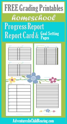 Homeschooling Adventurez: FREE Report Cards, Progress Report, Grading Sheets, and Student Goal Setting
