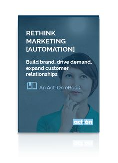 Act-On's 10 minute video tour of our award-winning marketing automation platform built for the modern buyer's journey.