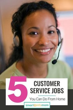 5 Customer service jobs you can do from home. | Smart Cents Mom #Workfromhome #customerservice