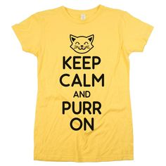 'Keep Calm and Purr on'