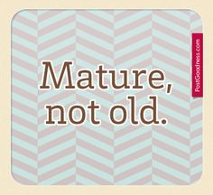 Essay on maturity comes with age