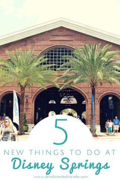 5-new-things-to-do-at-disney-springs