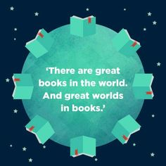 There are great books in the world!