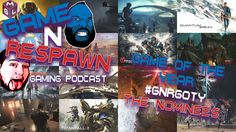 The Game and Respawn Podcast is back with both David Game and Respawn Rossco deciding the nominees for this Game of The Year 2016 Podcast