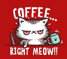 I love coffee so I need it right meow Coffee Talk, Coffee Is Life, I Love Coffee, Coffee Cups, Coffee Coffee, Coffee Lovers, Happy Coffee, Coffee Break, Coffee Shop