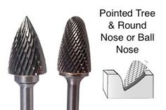 Carbide pointed tree burr and carbide Ball nose tree