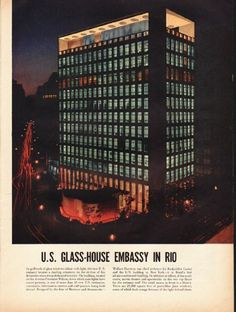 1953 U.S. GLASS-HOUSE EMBASSY IN RIO vintage magazine article ~ Its grillwork of glass windows ablaze the light, the new U.S. embassy became a dazzling ornament on the skyline of Rio de Janeiro when it was dedicated recently. The building, located ...