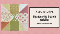 Disappearing 9 patch block variation 2 - video tutorial