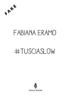 """Tuscia slow, un ricettario """"a fuoco lento""""   #tusciaslow"""