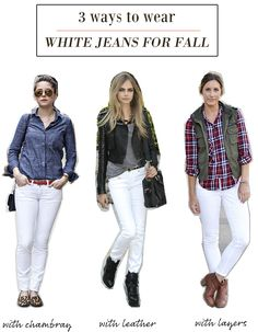 3 Ways to Wear White Jeans for Fall