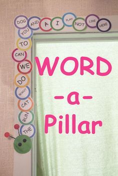 """Build a Word-a-Pillar"" with the sight words your child is learning. A great way to motivate your child to read and track progress!!"