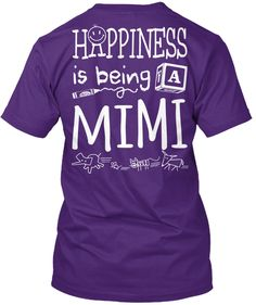 Happy Mimi Happiness Is Being A Mimi Purple T-Shirt Back