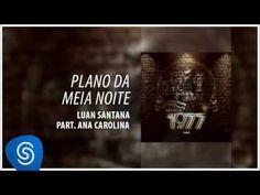 Luan Santana - Plano da Meia Noite ft Ana Carolina (1977)
