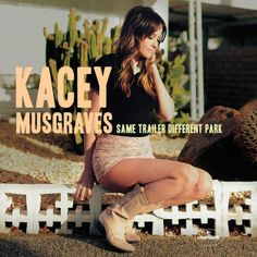 "Kacey Musgraves, Same Trailer Different Park | 31 Excellent Records You Might Have Missed In 2013 --- love it. @Tali Shoshani Orland you'd like her songs ""stupid"" and ""follow your arrow"" and ""step off"" and ""keep it to yourself."" i think she would be a great friend irl."
