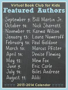 Mark your calendar for 2014 with the upcoming authors to be featured in the Virtual Book Club with Kids this year #vbcforkids