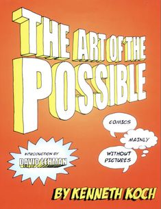 Kenneth Koch cartoons | art of the possible: comics mainly without pictures by kenneth koch