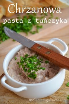 Chrzanowa pasta z z tuńczyka Healthy Dishes, Good Healthy Recipes, Healthy Snacks, Healthy Eating, Ketchup, Polish Recipes, Polish Food, Appetisers, Diet And Nutrition