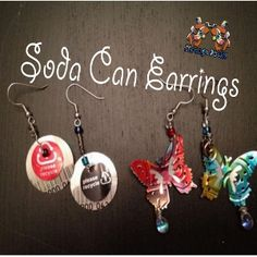 "Recycle! Upcycled Soda Can Earrings. How cool are these?! You know the old sayin': ""One man's trash is another man's treasure!"" ¯\_(ツ)_/¯☀CQ #recycle #upcycle #repurpose"