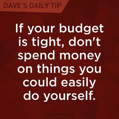 """""""If your budget is tight, don't spend money on things you could easily do yourself."""" - Dave Ramsey WASH YOUR OWN CAR! Financial Quotes, Financial Peace, Financial Success, Financial Planning, Financial Literacy, Budget Quotes, Dave Ramsey Quotes, Money Makeover, Stress"""