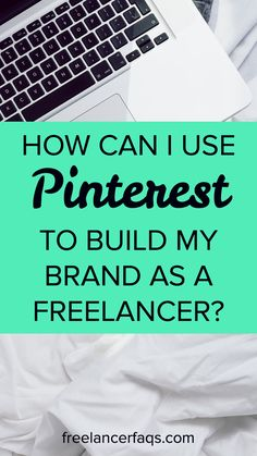 How Can I Use Pinterest to Build My Personal Brand as a Freelancer? – Not sure how to use Pinterest for freelance writing? Check out what you can do on Pinterest as a freelancer.
