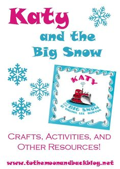 Katy and the Big Snow Crafts, Activities, and Other Resources