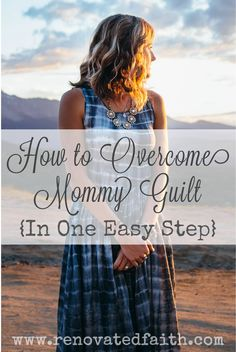 Mommy Guilt has no p