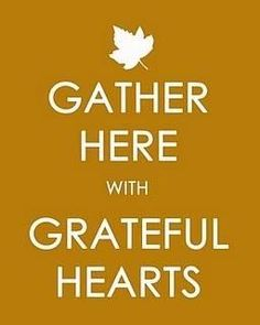 Thanksgiving Image: Gather Here with Grateful Hearts