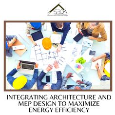 Integrating Architecture and MEP Design to Maximize Energy Efficiency Architecture Facts, Architectural Drawings, Condos, Energy Efficiency, Design Development, Engineers, Design Process, Building Design, Architects