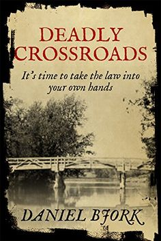 Deadly Crossroads on Kindle FREE eBooks for Kindle, Kobo, Apple, Nook on FreeBooksy.com (Selections Vary Daily)