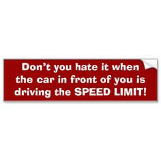 Decorate your car with Zazzle's Tailgating bumper stickers. Find a great design or slogan from our great selection. Order your Tailgating bumper sticker today! Car Bumper Stickers, Car Decals, Aggressive Driving, Speed Limit, Car Magnets, Tailgating, Slogan, Vehicle, Bumper Stickers For Cars