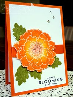 handmade birthday card ... gorgeous coloring  of the flower ... orange an olive ...