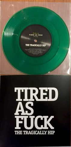 This Limited Edition Tragically Hip Should Get You Out on Black Friday - A Journal of Musical Things Can Band, Canada 150, You Got This, My Love, Favorite Words, Your Man, Music Lyrics, Cool Bands, Rock N Roll