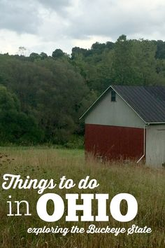 Things to do in Ohio- exploring the Buckeye State. What to see, what to do, where to go for family friendly fun and couples only getaways.