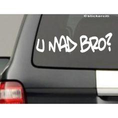 You Mad Bro ? Decal Funny Car Window Bumper Vinyl sticker