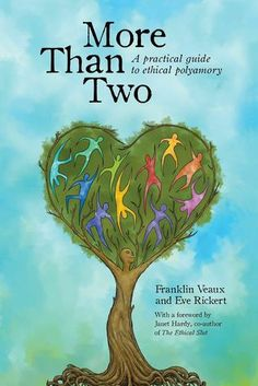 More Than Two: A Practical Guide to Ethical Polyamory  Poly  Genre: Nonfiction