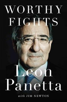 Worthy fights : a memoir of leadership in war and peace by Leon Panetta.  Click the cover image to check out or request the biographies and memoirs kindle.