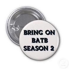 Bring On BATB Second Season Button