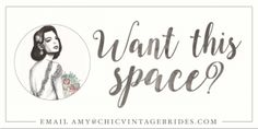 Advertise with Chic Vintage Brides