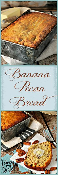 Hot Banana Pecan Bread with warm butter - YUM! Easy recipe - using old spotty bananas. www.loavesanddishes.