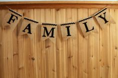 perfect family photo prop!  FAMILY Burlap Banner with Felt Letters