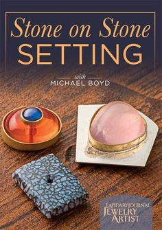 Stone setting: Learn how to set gemstones on top of gemstones | InterweaveStore.com