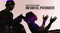 Livestream registratie 2016-03-06 - Het huidige zorgaanbod sluit volgens psychiater Jim van Os niet aan bij de behoeften van mensen met psychische klachten. ...