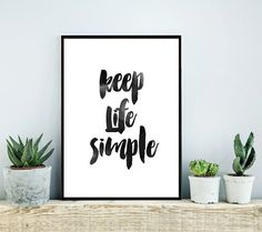 Keep Life Simple, Printable Art, Inspirational Print ,Typography Quote, Home Decor, Motivational Poster, Scandinavian Design, Wall Art  This is a digital file, ready for instant download. It can be printed on your own computer, by your local print/photo shop,or have it printed online.  Your file will contain a high resolution .jpg which will produce an excellent quality print up to 16 x 20.  Your print shop will be able to adjust the size down, if you want a smaller print, or if you are…