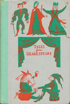 Tales From Shakespeare.  Written by Charles & Mary Lamb.  Illustrated by Leonard Weisgard.  Junior Deluxe Editions, 1955.