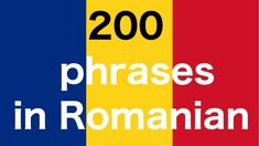 Learn Romanian : 200 phrases in Romanian for Beginners Language Study, Learn A New Language, Romanian Language, Language Acquisition, Still In Love, Knowledge Is Power, Bucharest, My Passion, Good To Know