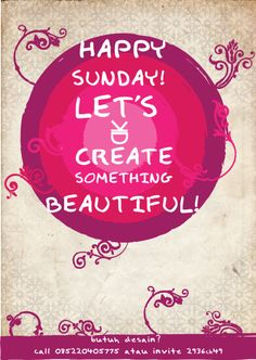 Happy Sunday! Let's Create something Beautiful! - #Be #You #Beautiful
