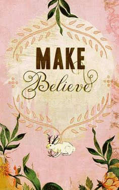 If you can't have it, fake it... 'Make Believe', photo by Jen Renninger, via Flickr (15/11/2010).