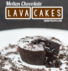 Molten Lava Cake - Chocolate Souffle Dig into this sinfully rich and delicious chocolate cake with an ooey-gooey chocolate center.  This simple recipe make
