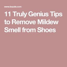 11 Truly Genius Tips to Remove Mildew Smell from Shoes